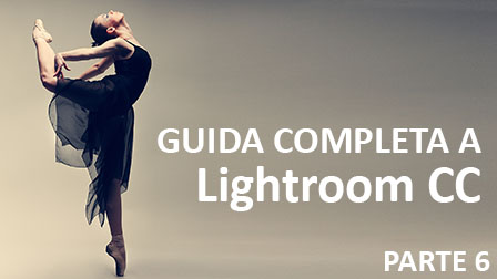 GUIDA LIGHTROOM CC PARTE 6 - Moduli di output