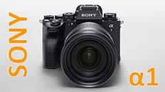 Sony A1, debutta la prima ammiraglia mirrorless